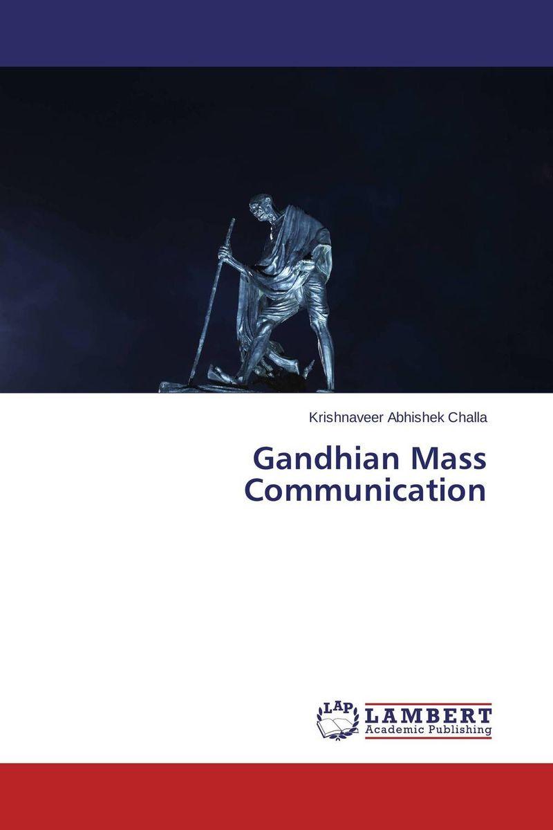 Gandhian Mass Communication role of traditional folk arts as media of mass communication