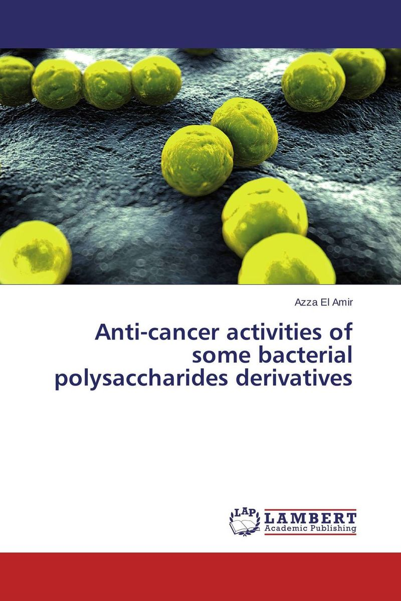Anti-cancer activities of some bacterial polysaccharides derivatives improved expression of bacterial chia in plant by codon optimisation