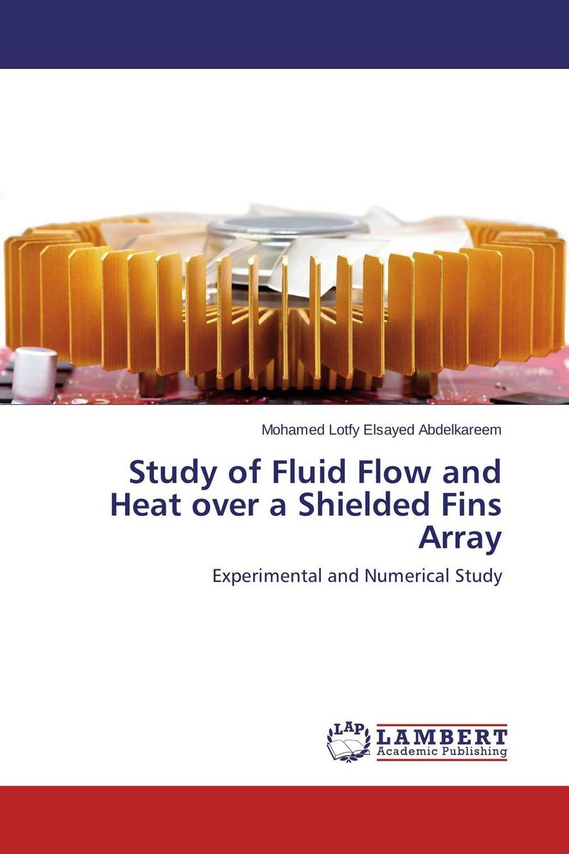 Study of Fluid Flow and Heat over a Shielded Fins Array economizer forces heat transmission from liquid to vapour effectively and keep pressure drop down to a reasonable level