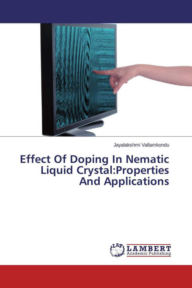 Effect Of Doping In Nematic Liquid Crystal:Properties And Applications  orhan karabulut implantation effect on gase single crystal