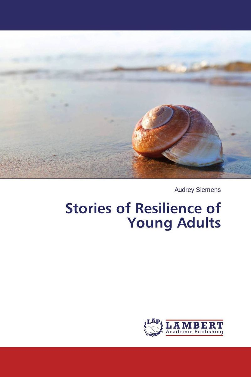 Stories of Resilience of Young Adults alexander mishkin how to stay young it