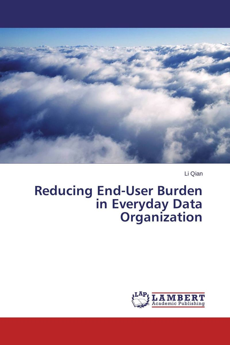 Reducing End-User Burden in Everyday Data Organization видеоигра софтклаб the stronghold collection