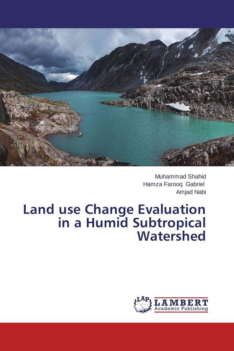 Land use Change Evaluation in a Humid Subtropical Watershed