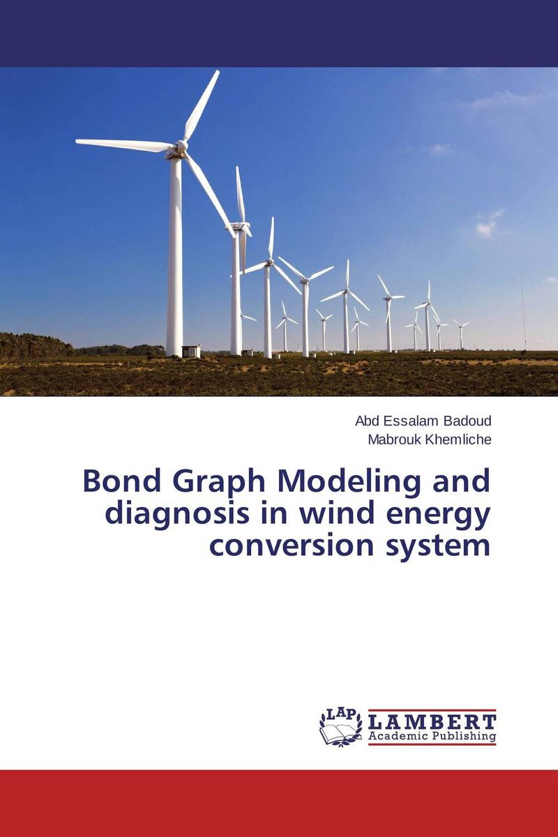 Bond Graph Modeling and diagnosis in wind energy conversion system wind energy generation modeling for planning of electric power system