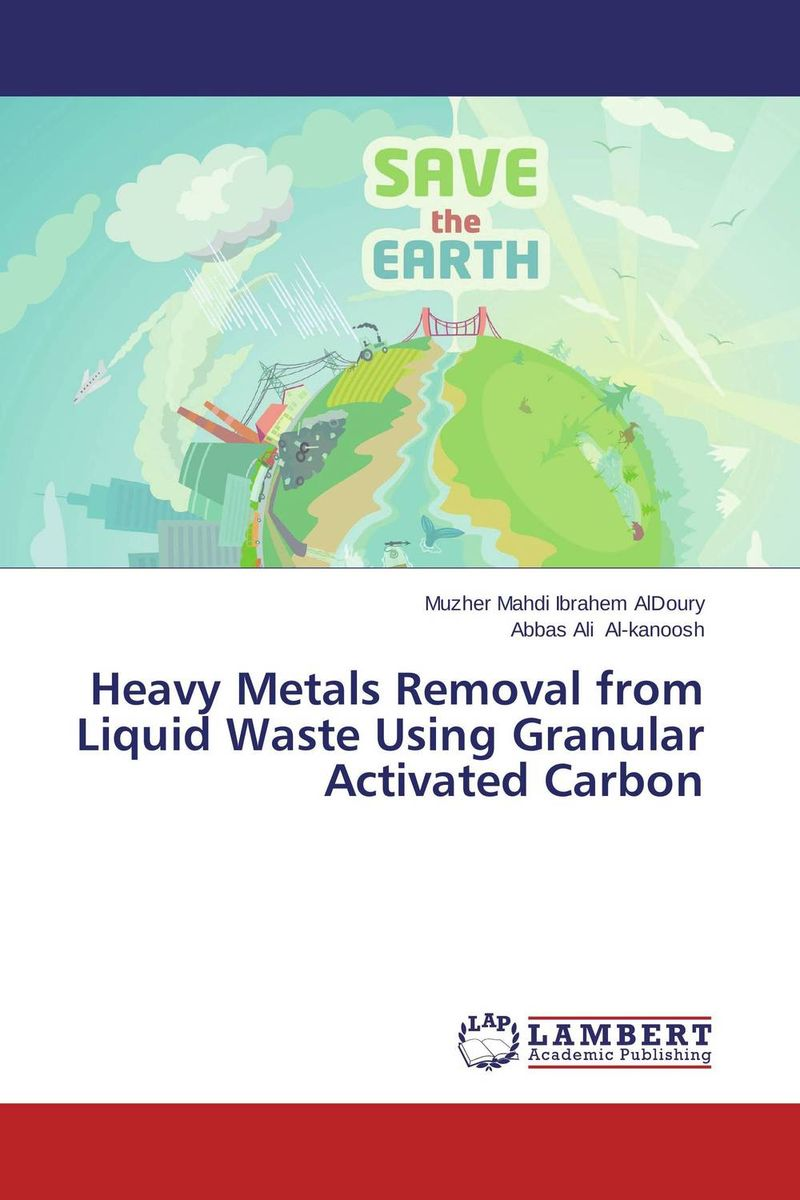 Heavy Metals Removal from Liquid Waste Using Granular Activated Carbon купить