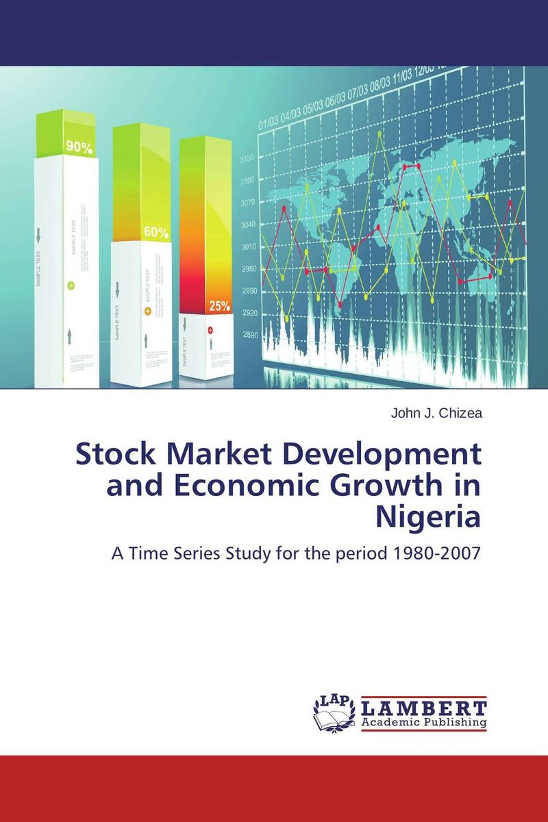 Stock Market Development and Economic Growth in Nigeria soemarso slamet rahardjo stock market crisis evidence of speculative behaviour