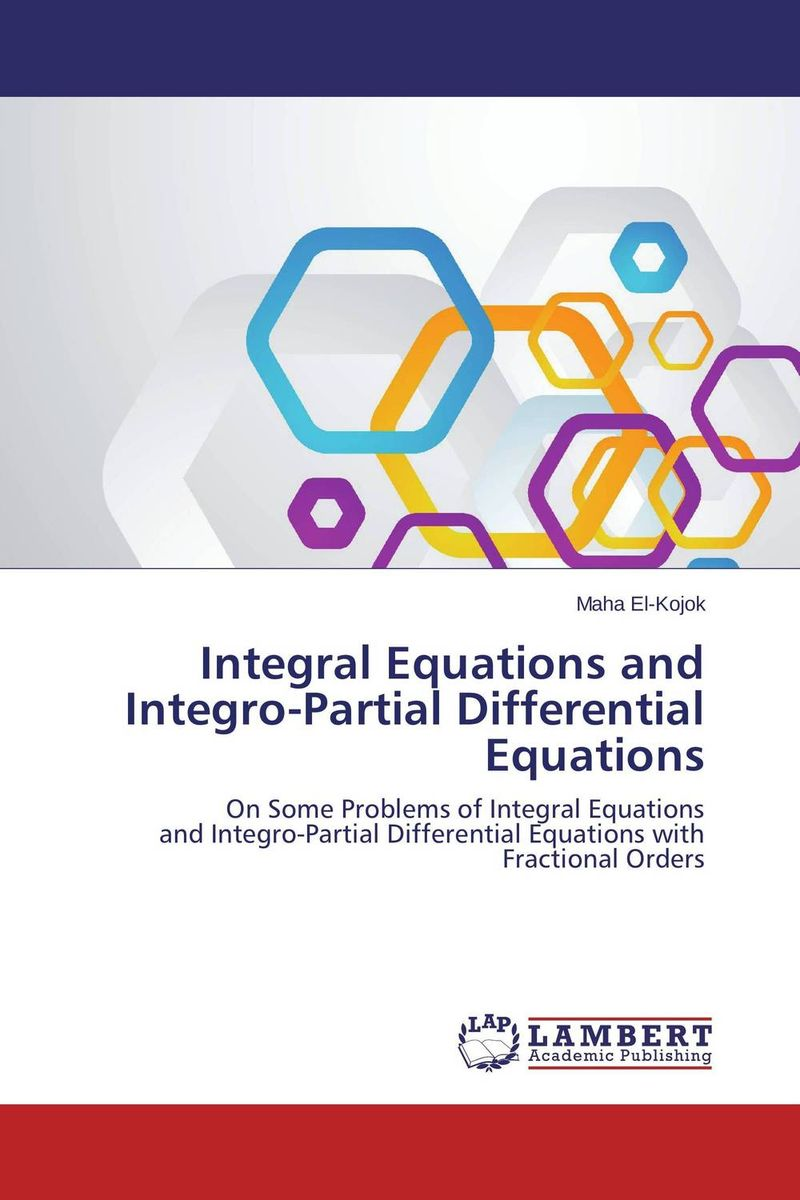 Integral Equations and Integro-Partial Differential Equations voyage au bout de la nuit