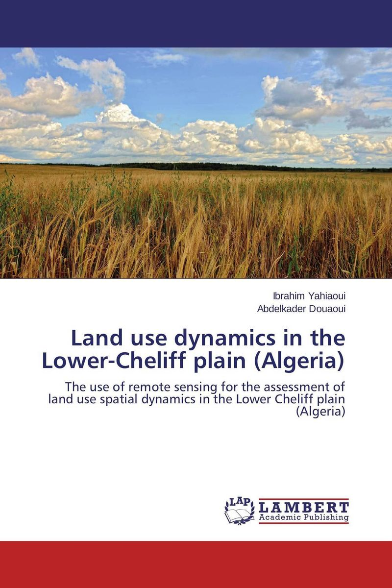 Land use dynamics in the Lower-Cheliff plain (Algeria)