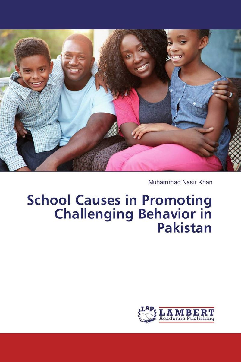 School Causes in Promoting Challenging Behavior in Pakistan dividend paying behavior in pakistan