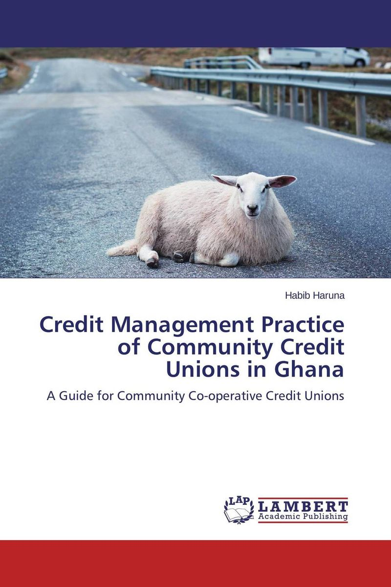 Credit Management Practice of Community Credit Unions in Ghana rubis пинцет универсал черный