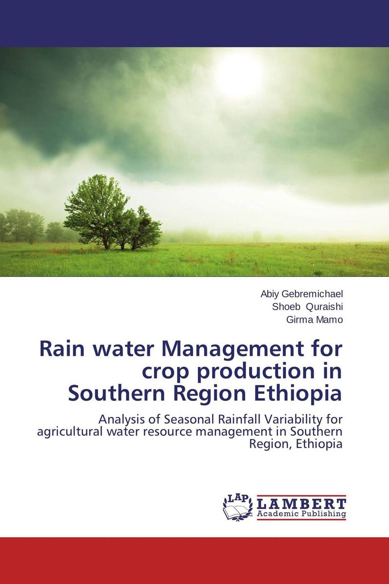 Rain water Management for crop production in Southern Region Ethiopia phosphorus sorption chractersitics of some soils of southern ethiopia