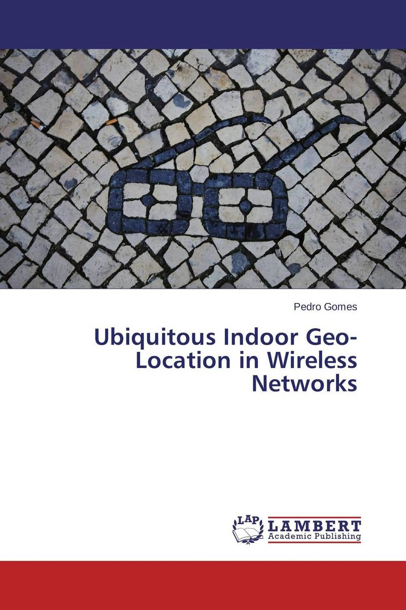 Ubiquitous Indoor Geo-Location in Wireless Networks food e commerce