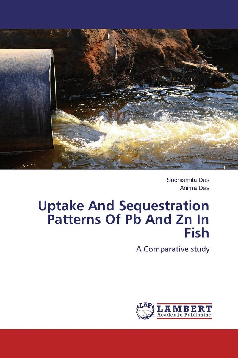 Uptake And Sequestration Patterns Of Pb And Zn In Fish robert mason p trace metals in aquatic systems