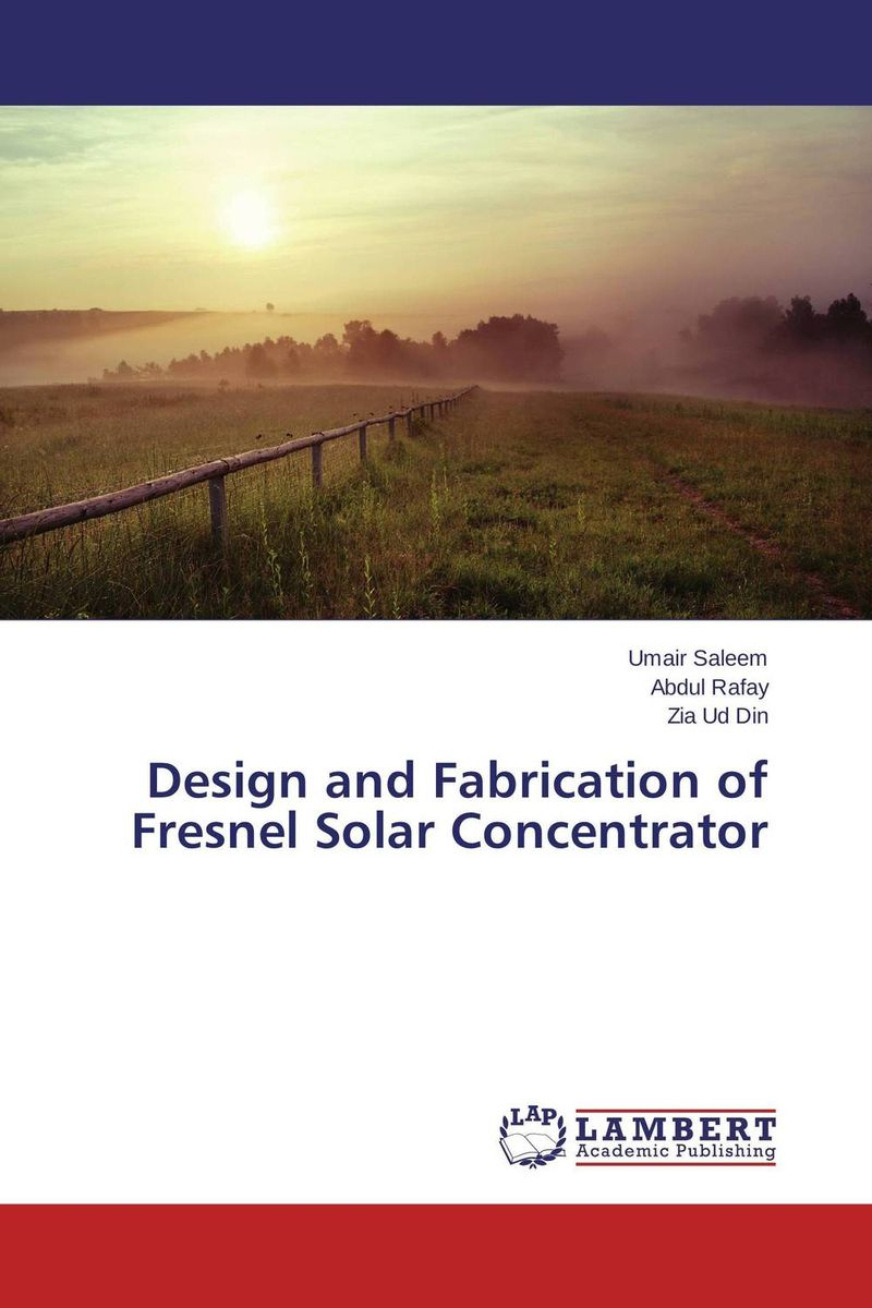Design and Fabrication of Fresnel Solar Concentrator the valves are self acting i e they operate without the supply of auxiliary energy such as electricity or compressed air