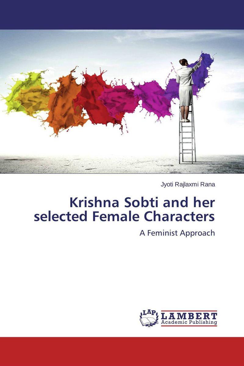 Krishna Sobti and her selected Female Characters krishna одежда купить