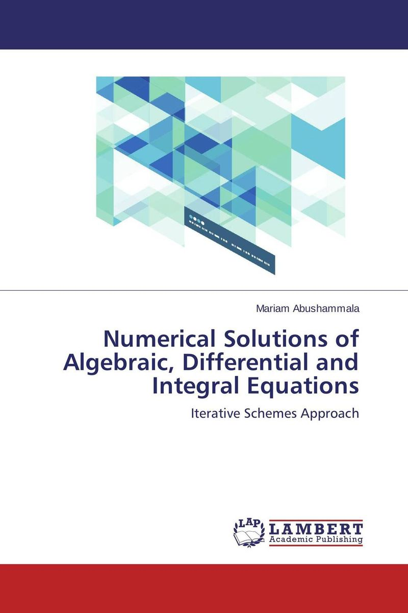 Numerical Solutions of Algebraic, Differential and Integral Equations collocation methods for volterra integral and related functional differential equations
