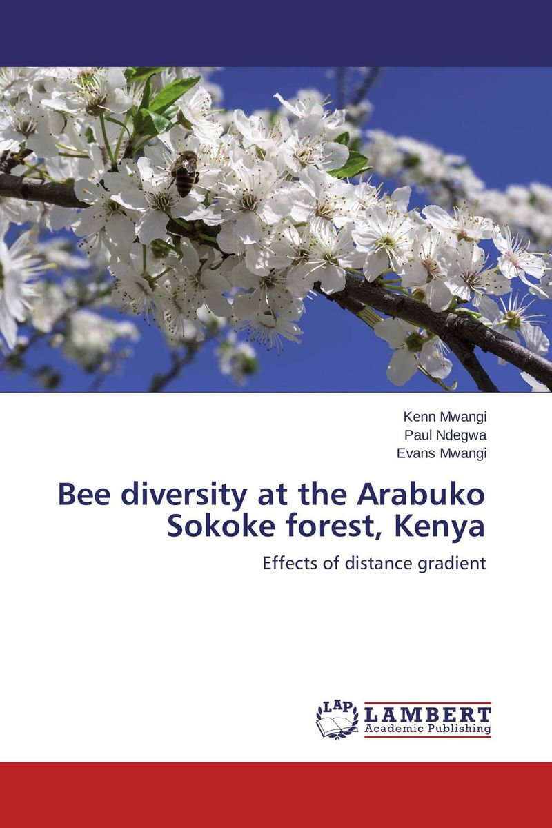 Bee diversity at the Arabuko Sokoke forest, Kenya effects of grazing on insect pollinator diversity and abundance