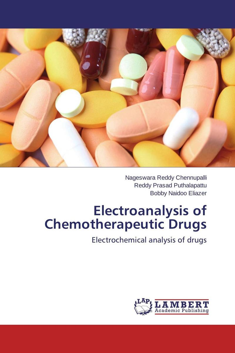 Electroanalysis of Chemotherapeutic Drugs belousov a security features of banknotes and other documents methods of authentication manual денежные билеты бланки ценных бумаг и документов
