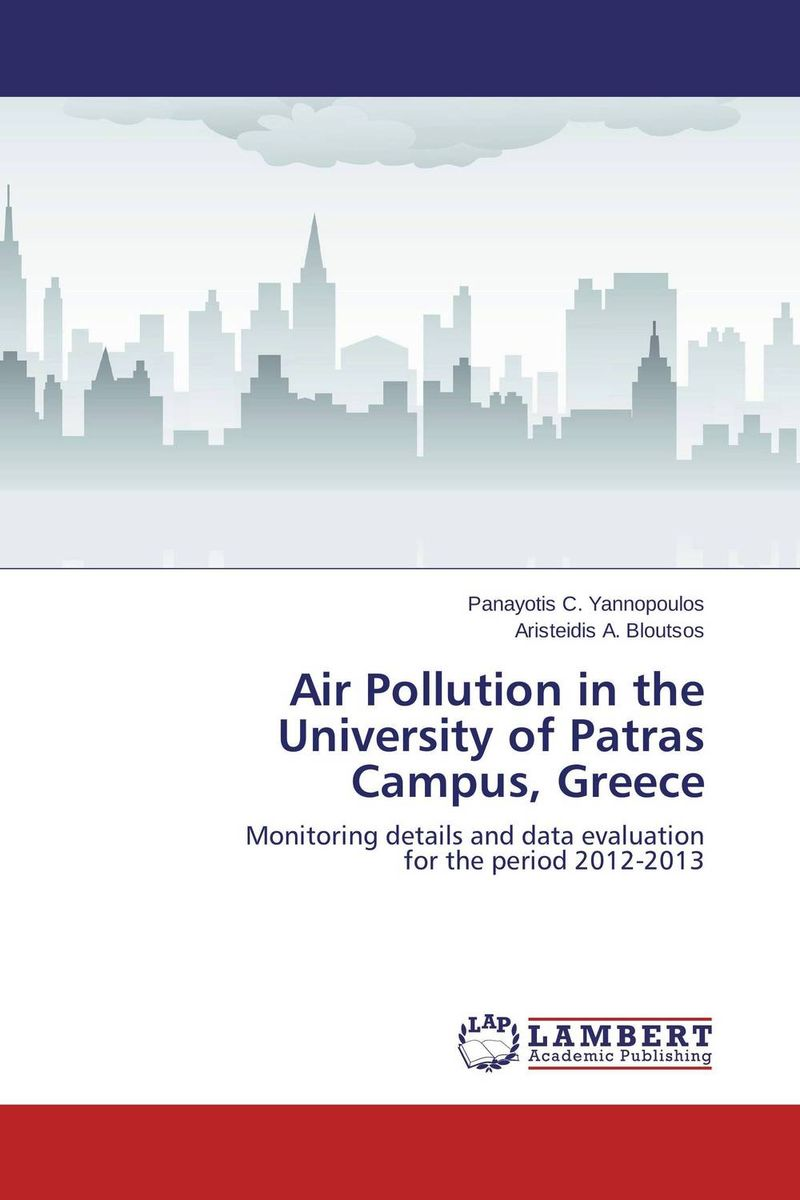 Air Pollution in the University of Patras Campus, Greece reuben okereke socio economic impact of a university campus development project