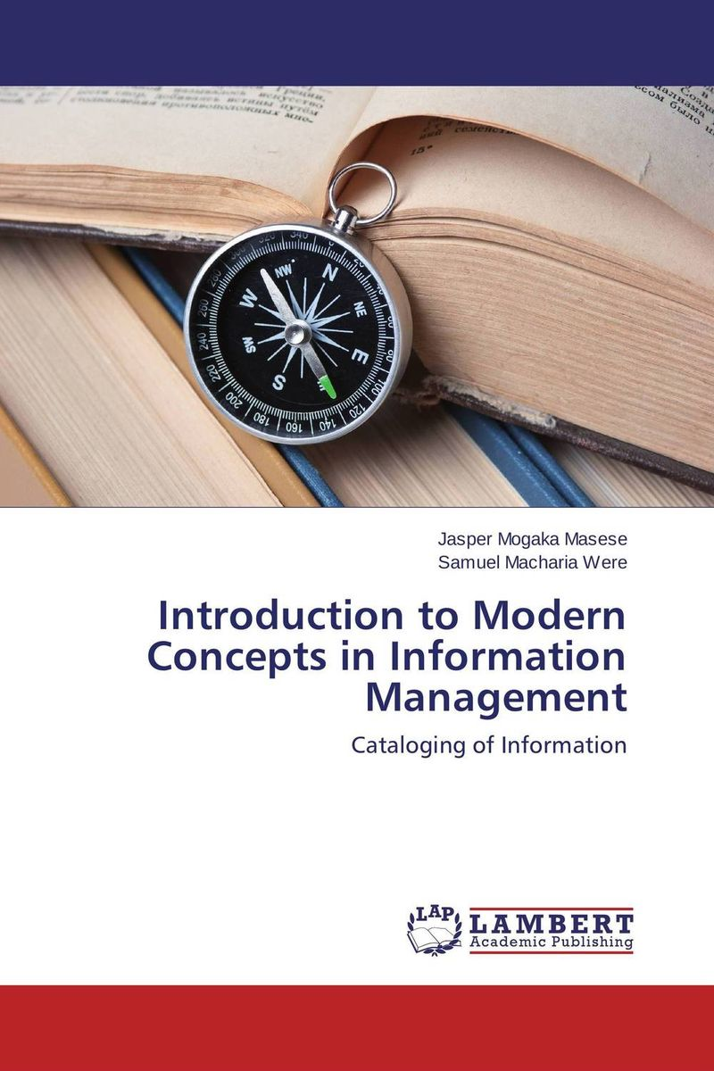 Introduction to Modern Concepts in Information Management present status of digital information resources and users perceptions