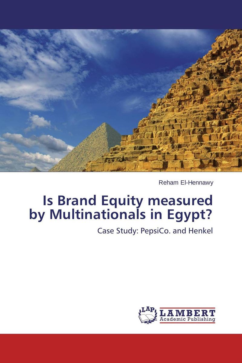купить Is Brand Equity measured by Multinationals in Egypt? недорого