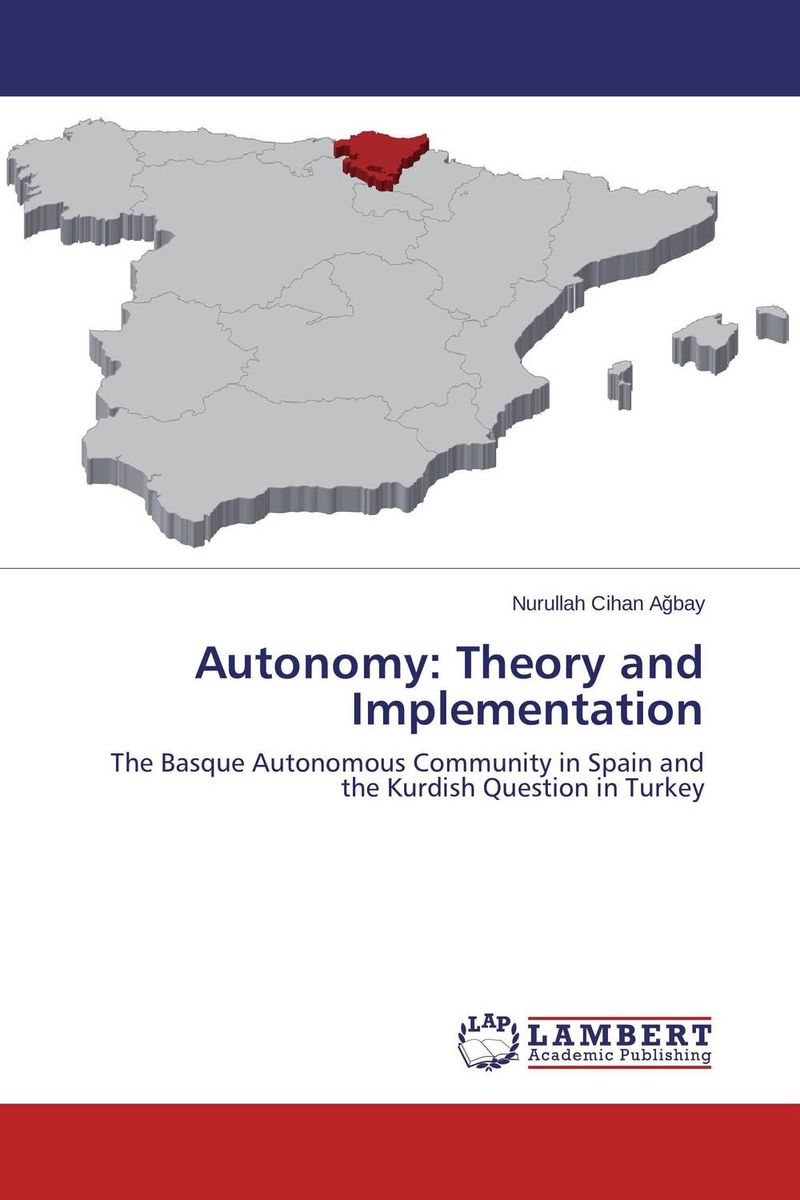 Autonomy: Theory and Implementation