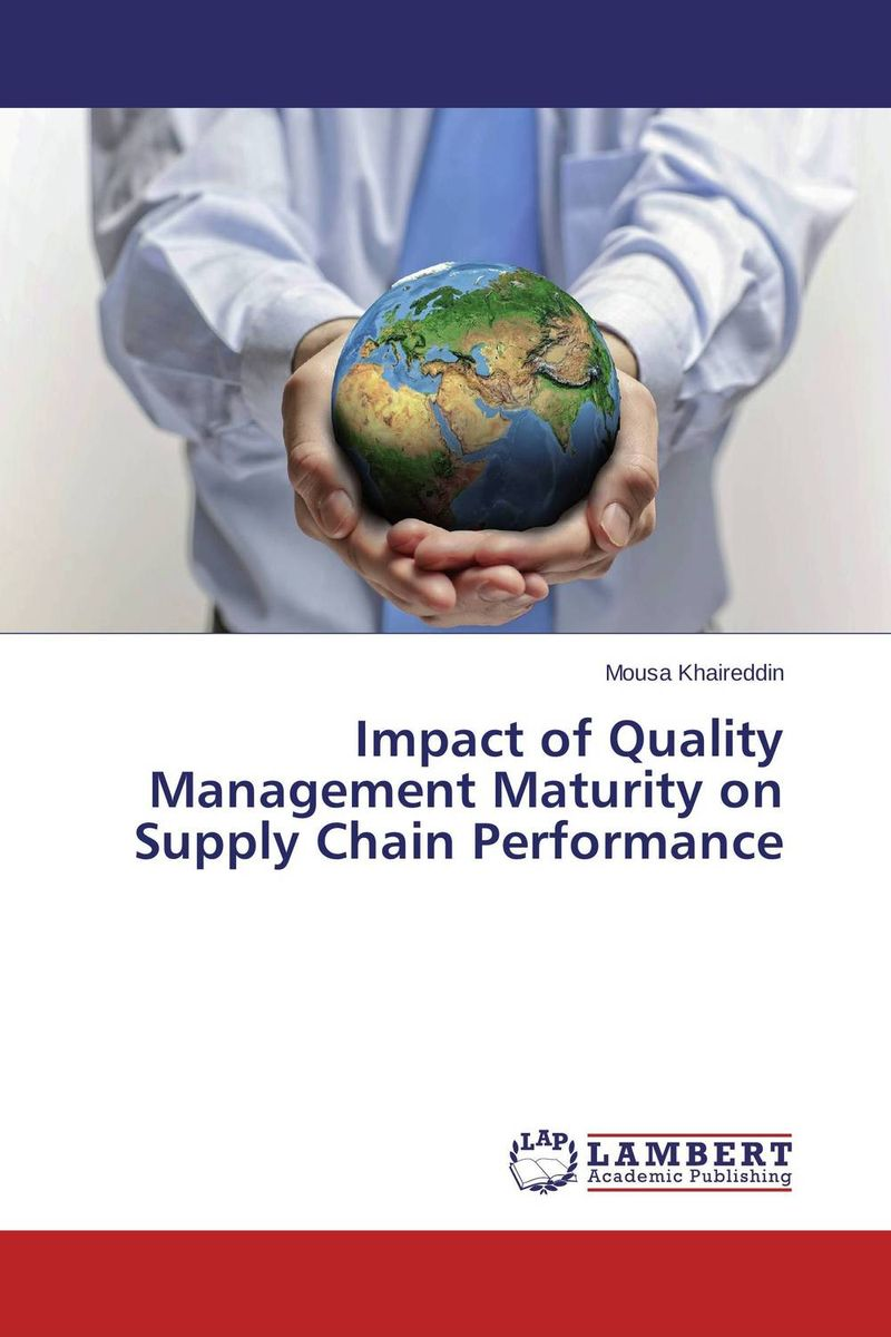 Impact of Quality Management Maturity on Supply Chain Performance using balance scorecard to measure performance of supply chains