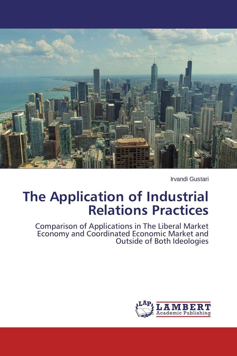 The Application of Industrial Relations Practices marxism and darwinism