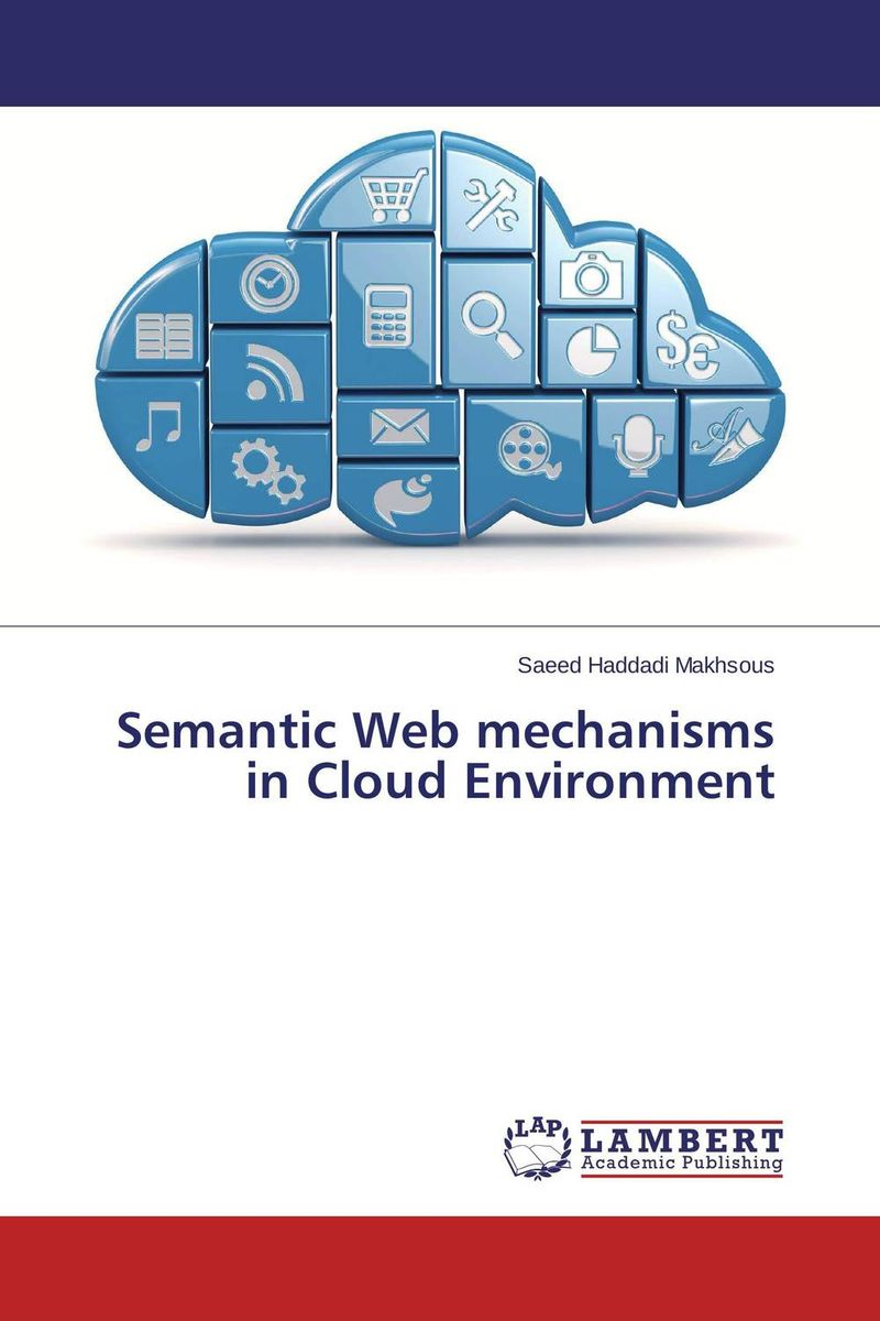 Semantic Web mechanisms in Cloud Environment arabic language and semantic web
