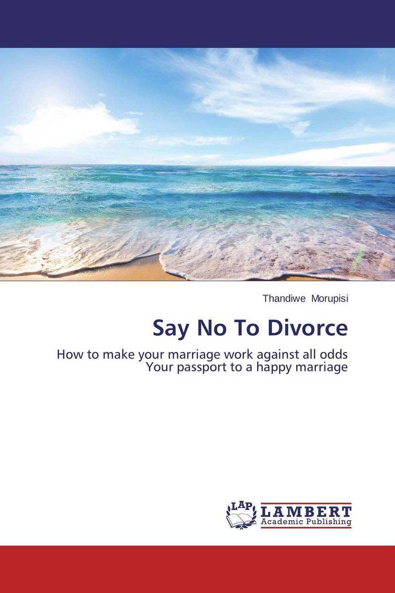 Say No To Divorce how to stay sane