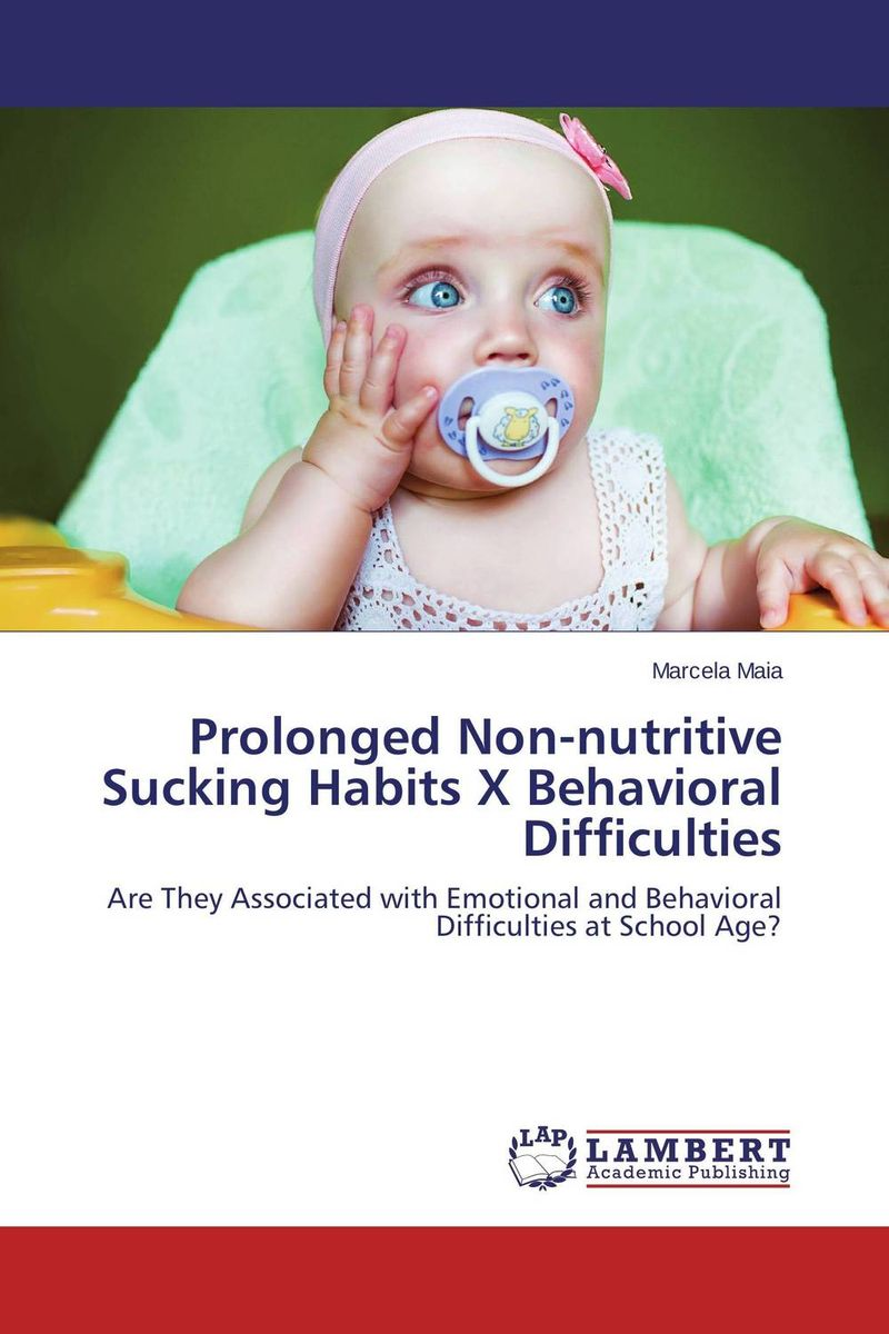 Prolonged Non-nutritive Sucking Habits X Behavioral Difficulties
