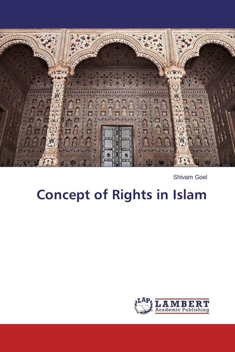 цены Concept of Rights in Islam