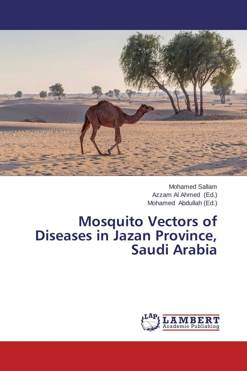 Mosquito Vectors of Diseases in Jazan Province, Saudi Arabia brucella in saudi arabia and egypt diagnosis and epidemiology