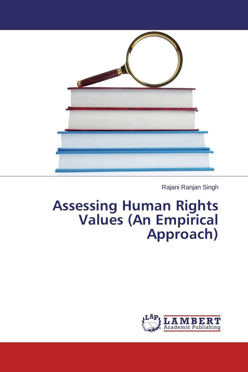 Assessing Human Rights Values (An Empirical Approach) foreign policy as a means for advancing human rights