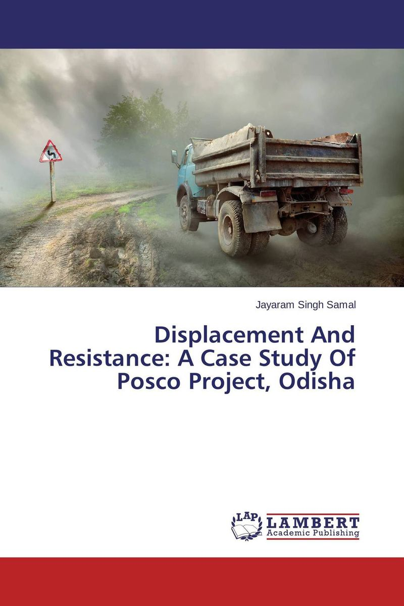 Displacement And Resistance: A Case Study Of Posco Project, Odisha fluids mixing and displacement in inclined geometries