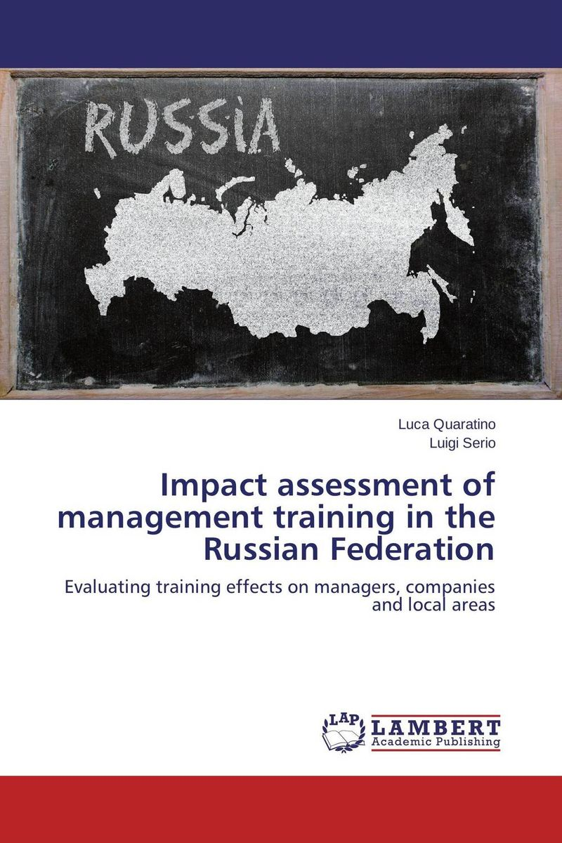 Impact assessment of management training in the Russian Federation evaluation of the impact of a mega sporting event