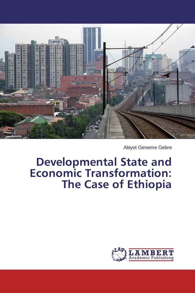 Developmental State and Economic Transformation: The Case of Ethiopia viruses cell transformation and cancer 5