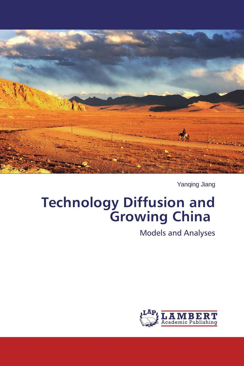 Technology Diffusion and Growing China hildy richelson bonds the unbeaten path to secure investment growth