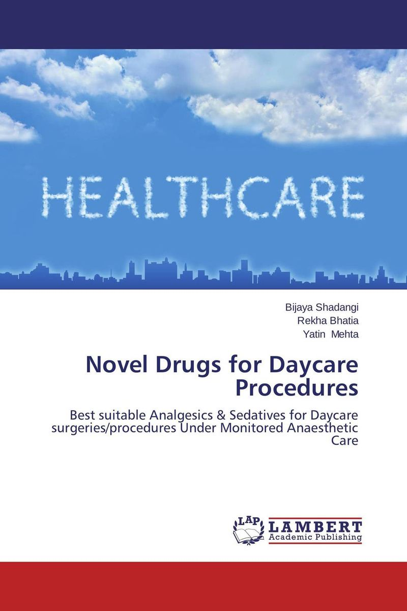 Novel Drugs for Daycare Procedures the lonely polygamist – a novel