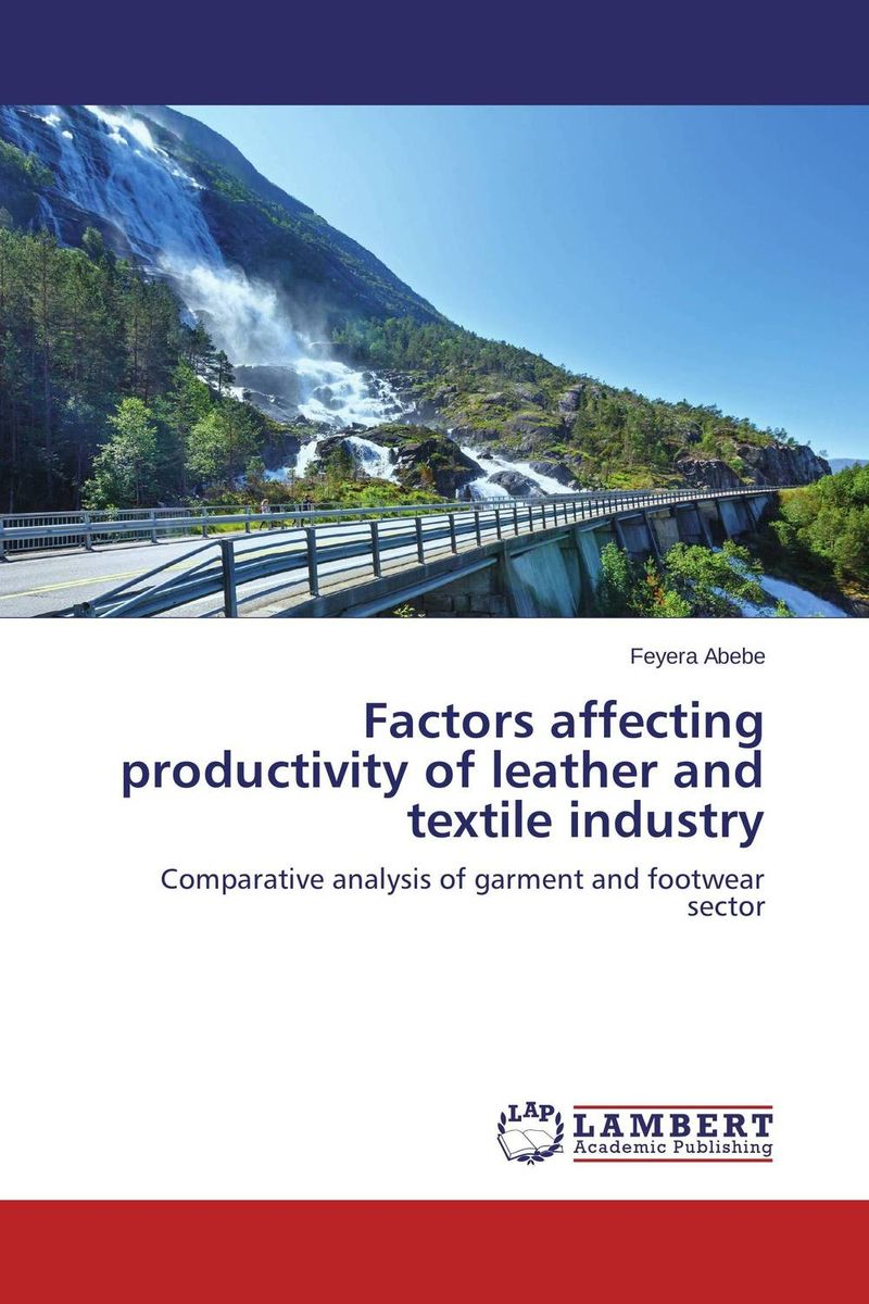 цена на Factors affecting productivity of leather and textile industry