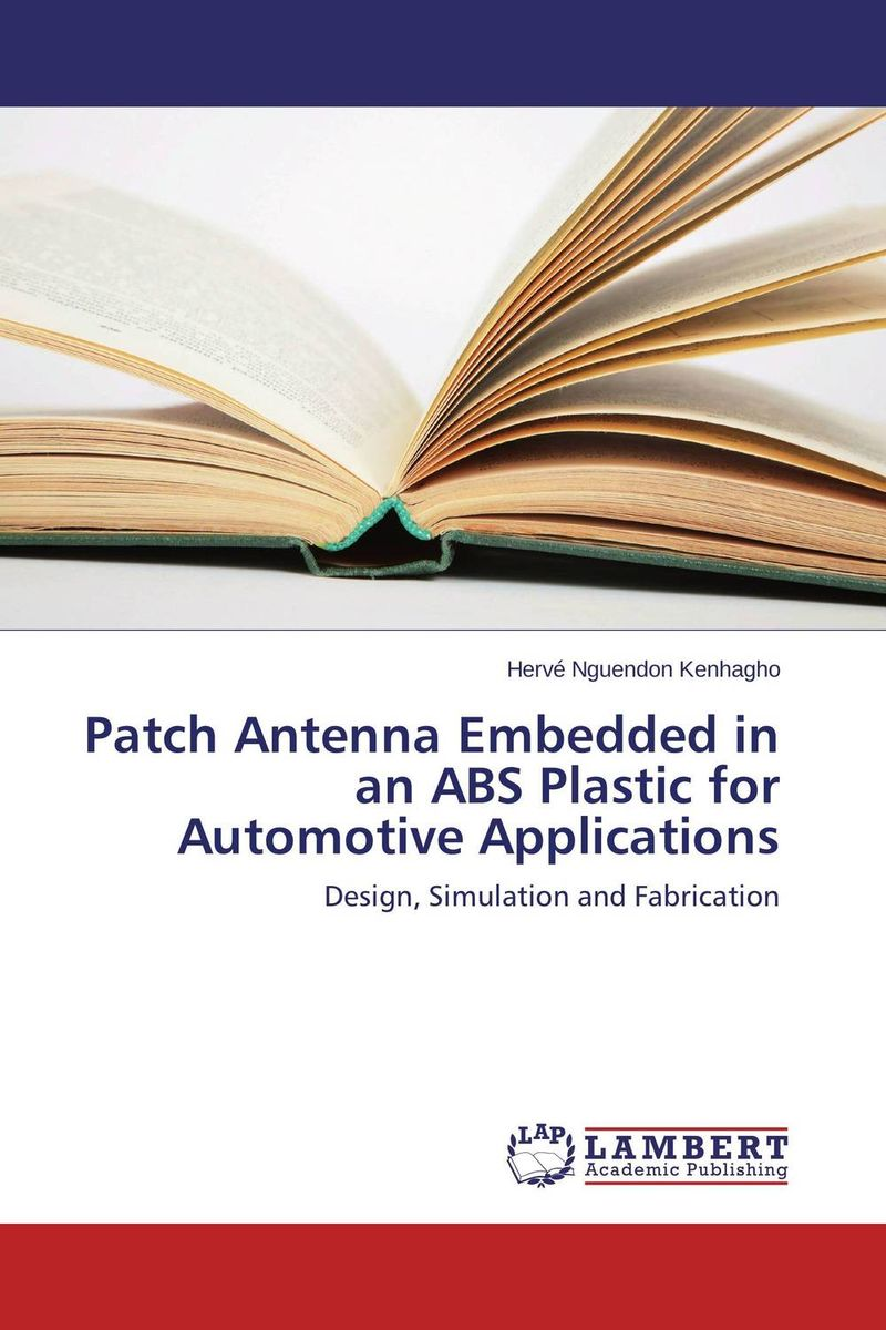 Patch Antenna Embedded in an ABS Plastic for Automotive Applications