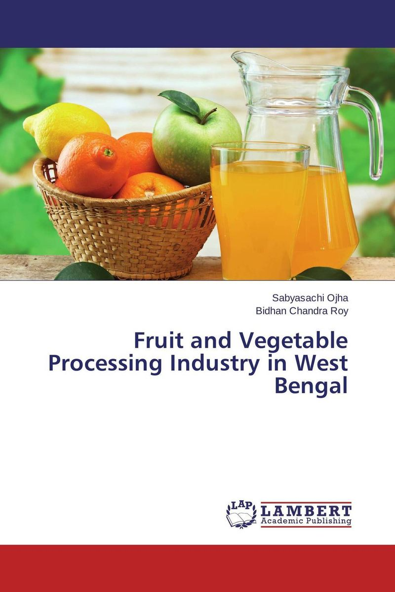 Fruit and Vegetable Processing Industry in West Bengal pris involvement in service delivery of mch care in west bengal
