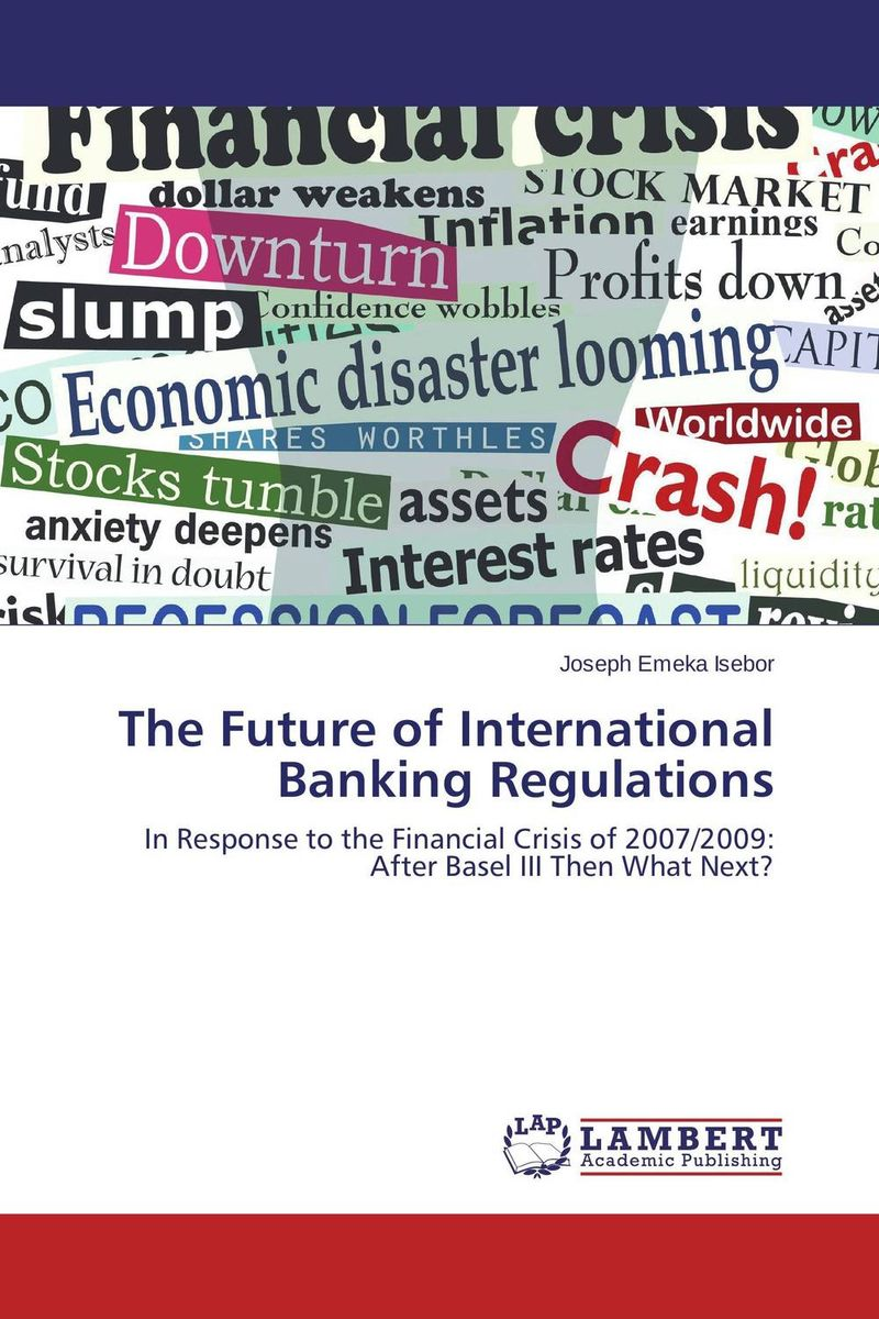The Future of International Banking Regulations the 1994 mexican financial crisis