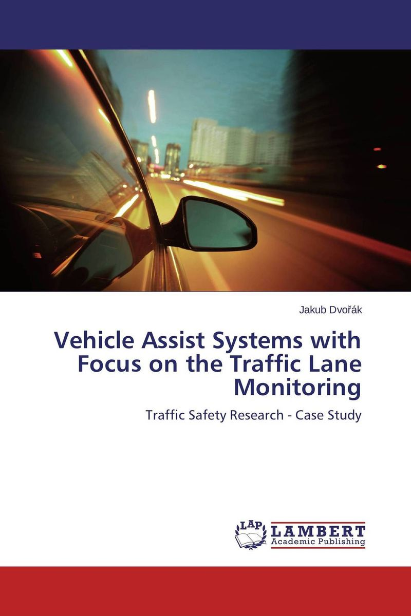 Vehicle Assist Systems with Focus on the Traffic Lane Monitoring a cat that doesn t like its home