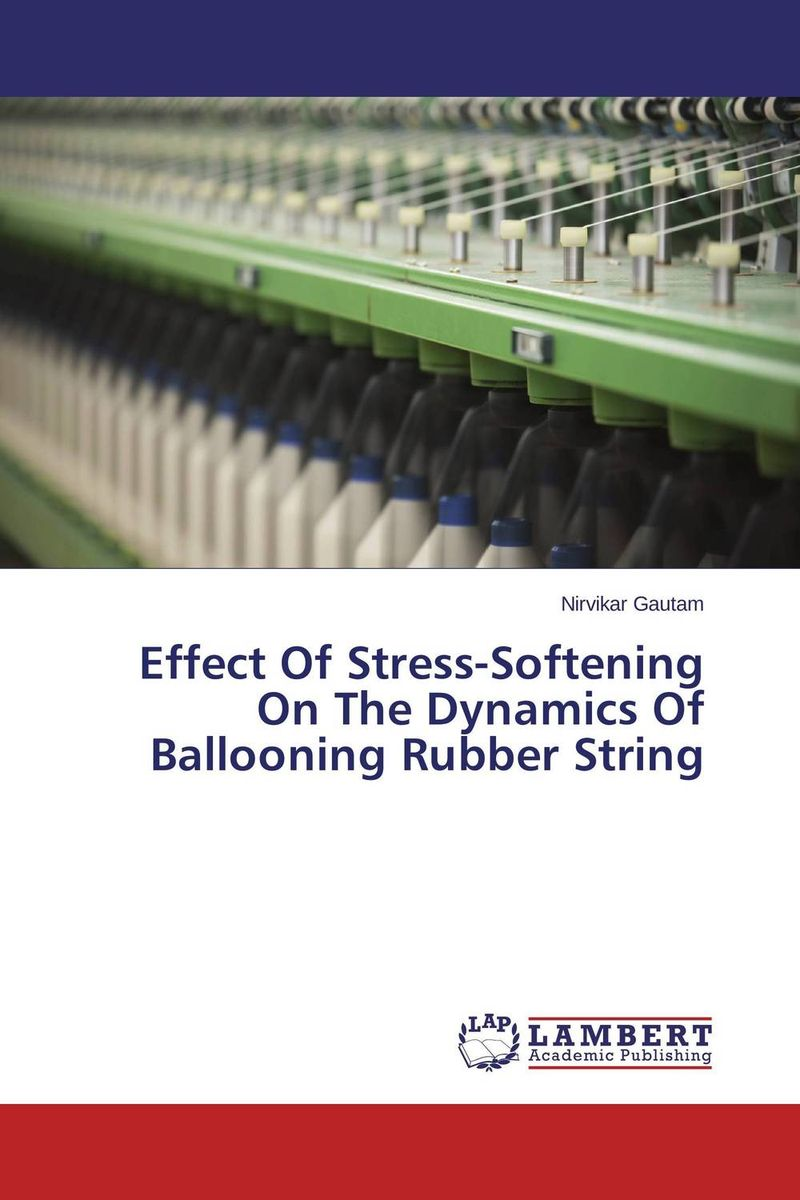 Effect Of Stress-Softening On The Dynamics Of Ballooning Rubber String deciphering the role of yap4 phosphorylation under stress conditions