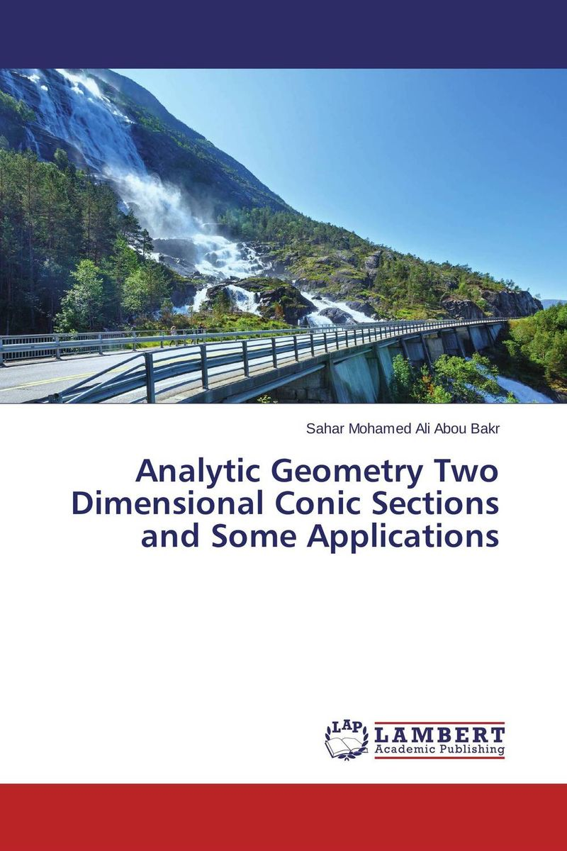 Analytic Geometry Two Dimensional Conic Sections and Some Applications ewert and the two dragons ewert and the two dragons circles lp