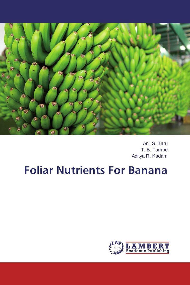 Foliar Nutrients For Banana foliar application of essential micro nutrients mn zn b
