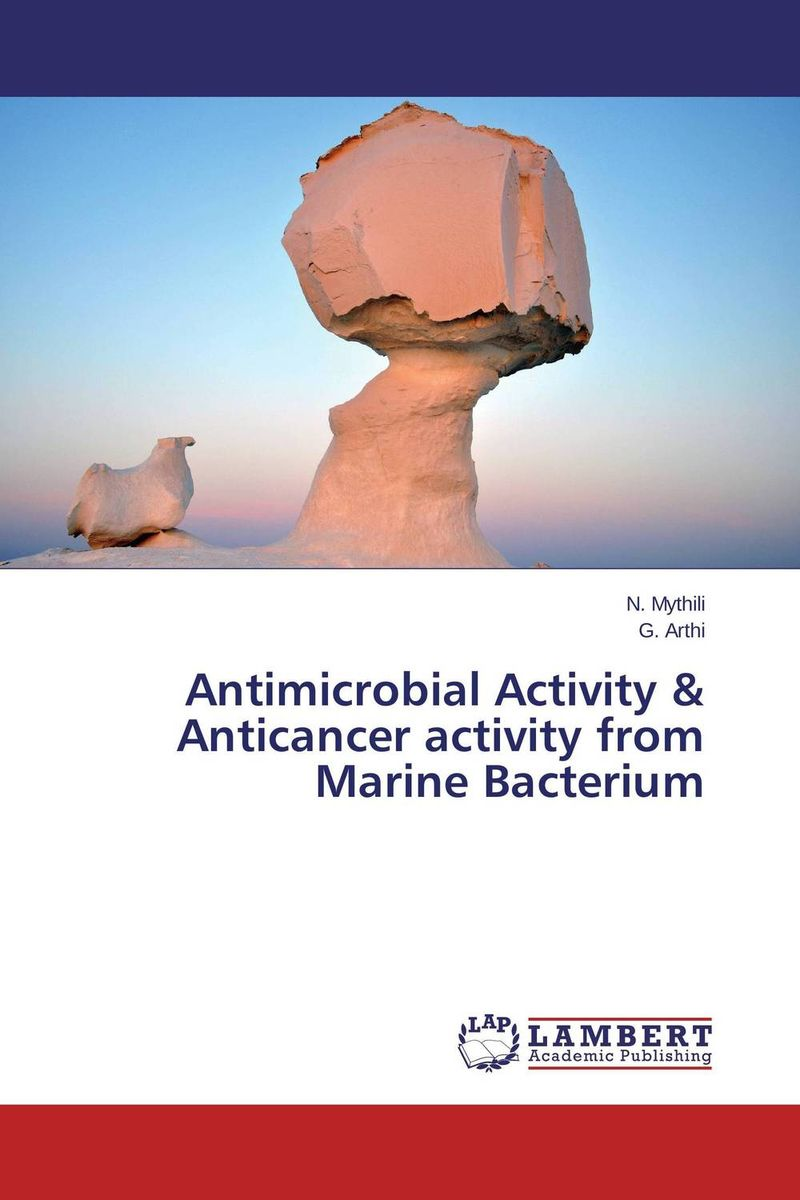 Antimicrobial Activity & Anticancer activity from Marine Bacterium dipti joshi dr kala suhas kulkarni and dr kishori apte anticancer activity of casearia esculenta in experimental models