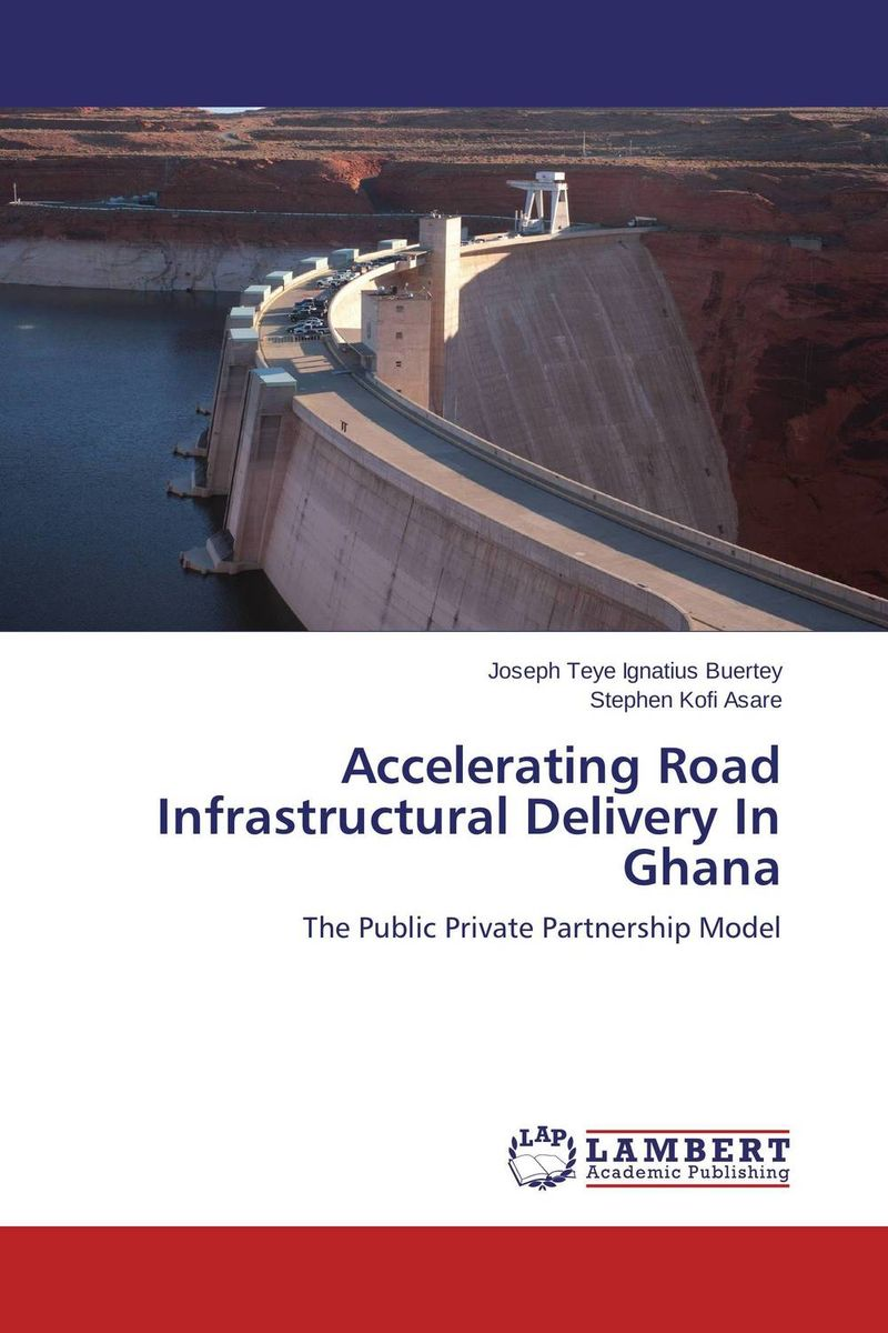 Accelerating Road Infrastructural Delivery In Ghana supervised delivery services in ghana