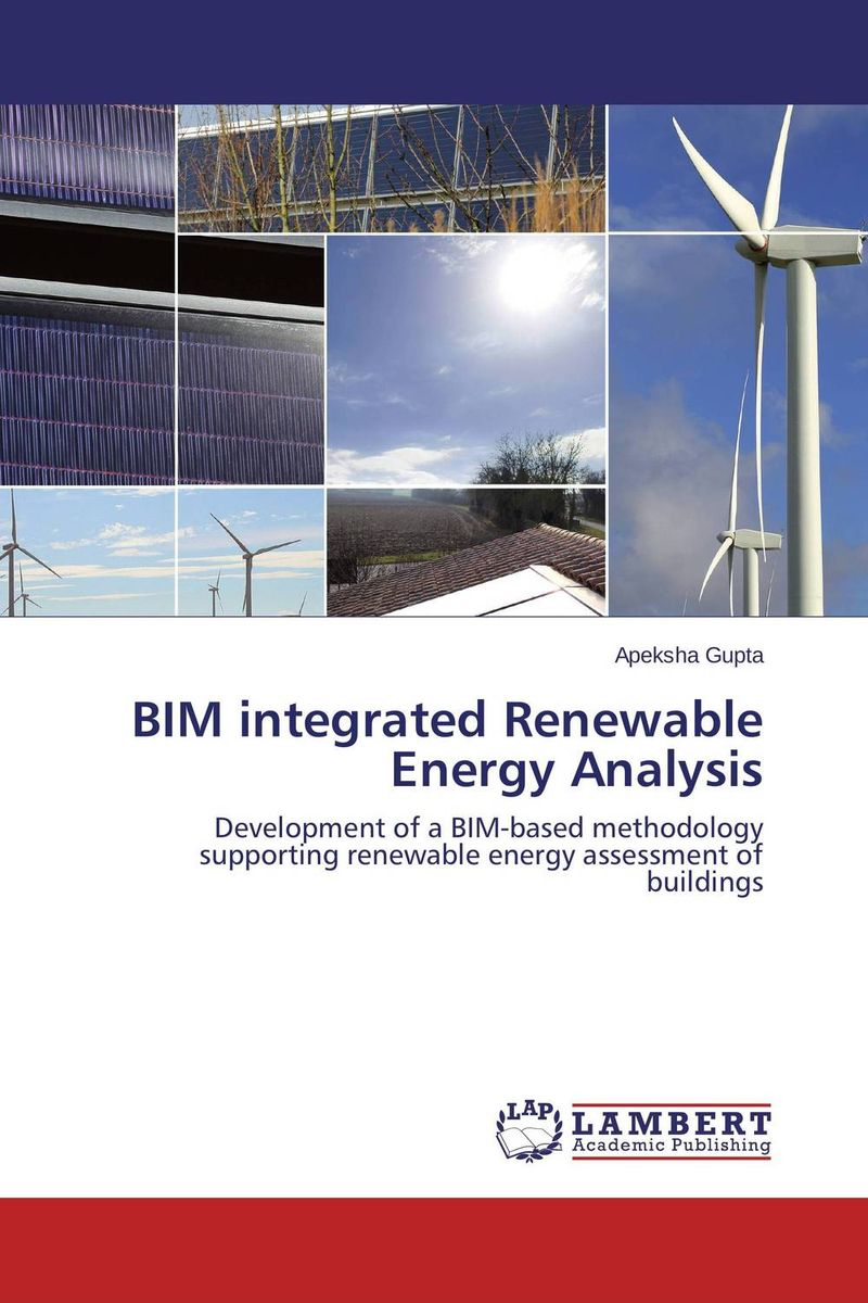 BIM integrated Renewable Energy Analysis the integration of industrialized building system ibs with bim